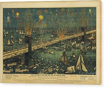 New York And Brooklyn Bridge Opening Night Fireworks Wood Print by John Stephens