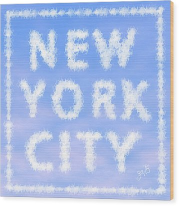 Wood Print featuring the painting New York City Skywriting Typography by Georgeta Blanaru