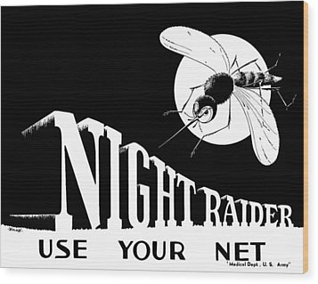 Night Raider Ww2 Malaria Poster Wood Print by War Is Hell Store