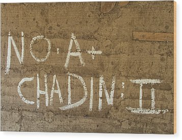 Wood Print featuring the photograph No A  Chadin II by Britt Runyon