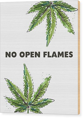 No Open Flames Sign- Art By Linda Woods Wood Print by Linda Woods