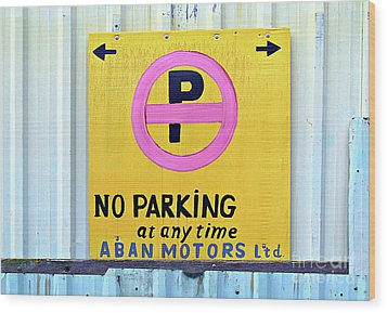 No Parking Wood Print by Ethna Gillespie