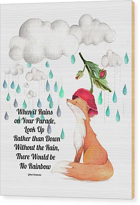 Wood Print featuring the digital art No Rain On My Parade by Colleen Taylor