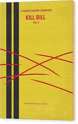 No049 My Kill Bill-part2 Minimal Movie Poster Wood Print by Chungkong Art