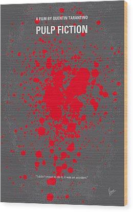 No067 My Pulp Fiction Minimal Movie Poster Wood Print by Chungkong Art