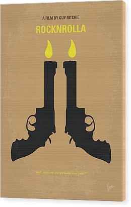 No071 My Rocknrolla Minimal Movie Poster Wood Print by Chungkong Art