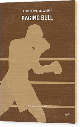 No174 My Raging Bull Minimal Movie Poster Wood Print by Chungkong Art