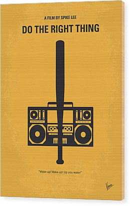 No179 My Do The Right Thing Minimal Movie Poster Wood Print