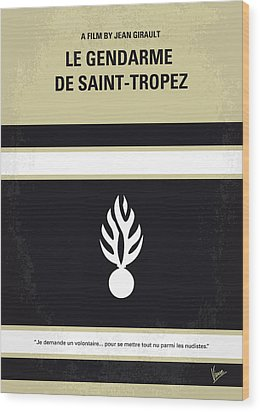 No186 My Le Gendarme De Saint-tropez Minimal Movie Poster Wood Print by Chungkong Art