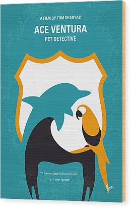 No558 My Ace Ventura Minimal Movie Poster Wood Print by Chungkong Art