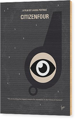 No598 My Citizenfour Minimal Movie Poster Wood Print by Chungkong Art