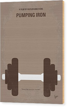 No707 My Pumping Iron Minimal Movie Poster Wood Print by Chungkong Art