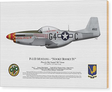 Nooky Booky I V - P-51 D Mustang Wood Print by Ed Jackson