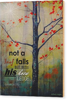 Not A Leaf Falls Wood Print by Salwa  Najm