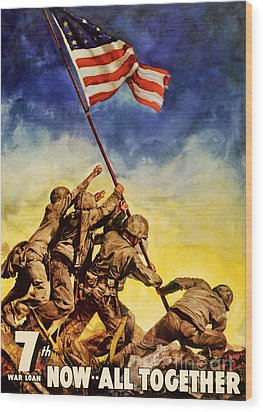 Now All Together Vintage War Poster Restored Wood Print
