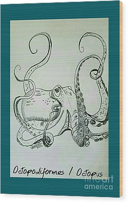 Octopodiformes Octopus Wood Print by Scott D Van Osdol