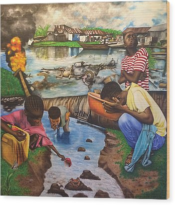 Oil- Africans' Wealth And Woe Wood Print