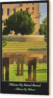 Oklahoma City National Memorial Wood Print by Ricky Barnard