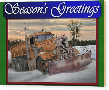 Ol' Pete Snowplow Christmas Card Wood Print