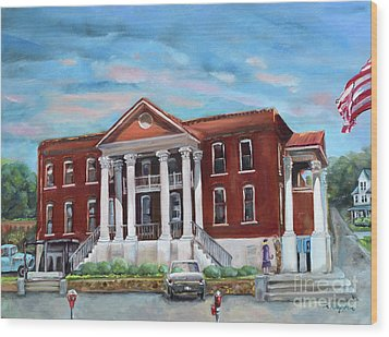 Wood Print featuring the painting Old Courthouse In Ellijay Ga - Gilmer County Courthouse by Jan Dappen