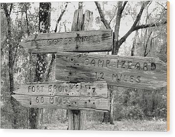 Old Directional Signs At Fort Cooper  Wood Print by Debra Forand