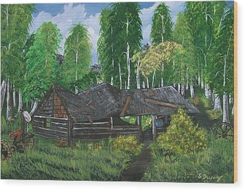 Wood Print featuring the painting Old Log Cabin And   Memories by Sharon Duguay