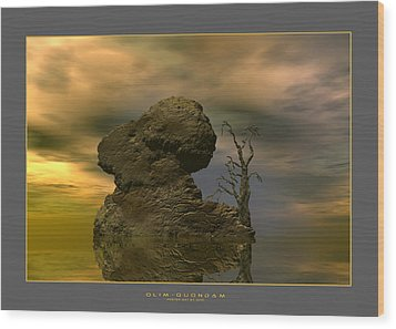 Wood Print featuring the digital art Olim - Quondam - Surrealism by Sipo Liimatainen