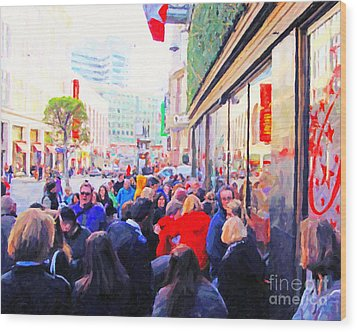On The Day Before Christmas . Stockton Street San Francisco . Photo Artwork Wood Print by Wingsdomain Art and Photography