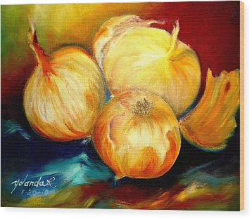 Wood Print featuring the painting Onions by Yolanda Rodriguez