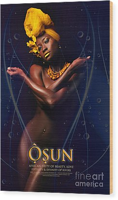 Osun Wood Print by James C Lewis