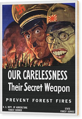 Our Carelessness - Their Secret Weapon Wood Print by War Is Hell Store