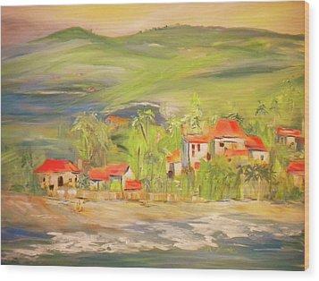 Our Seaside Village Wood Print