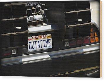 Outatime Wood Print
