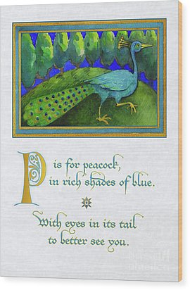 P Is For Peacock Wood Print