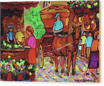 Paintings Of Montreal Streets Old Montreal With Flower Cart And Caleche By Artist Carole Spandau Wood Print by Carole Spandau