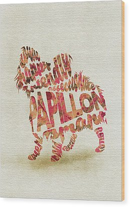 Wood Print featuring the painting Papillon Dog Watercolor Painting / Typographic Art by Inspirowl Design