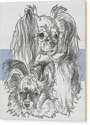 Papillon Father And Son Wood Print by Barbara Keith
