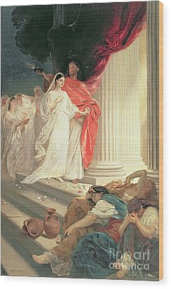 Parable Of The Wise And Foolish Virgins Wood Print by Baron Ernest Friedrich von Liphart