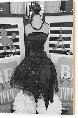 Wood Print featuring the photograph Paris Ballerina Costume Black And White French Decor - Parisian Ballet Art Black And White Art Deco by Kathy Fornal