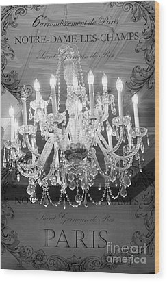 Paris Black And White Crystal Chandeliers - French Parisian Black White Crystal Chandelier Art Wood Print