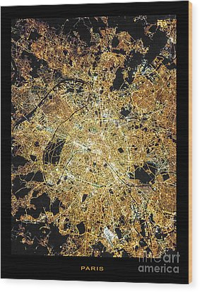 Wood Print featuring the photograph Paris From Space by Delphimages Photo Creations