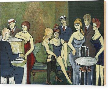 Paris Salon Scene Women In Seductive Cloths Impressionistic Piano Hats Table Chair Mustache  Wood Print by Rachel Hershkovitz