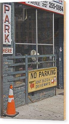 Park Here Wood Print by Art Ferrier