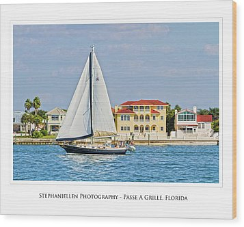 Passe A Grille Sailboat Wood Print by Stephanie Hayes