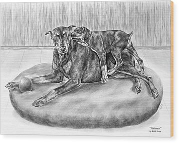 Patience - Doberman Pinscher And Puppy Print Wood Print by Kelli Swan