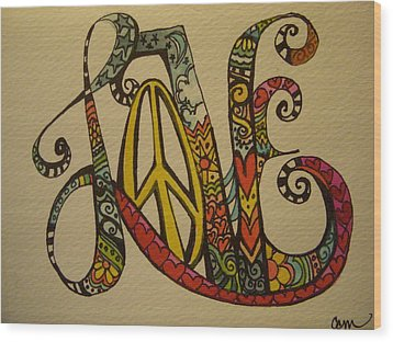 Peace And Love Wood Print by Claudia Cole Meek