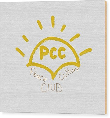 Peace Culture Club Logo Wood Print by Joshua Stepney
