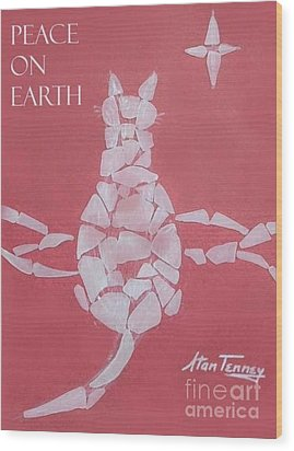 Peace On Earth Wood Print by Stan Tenney