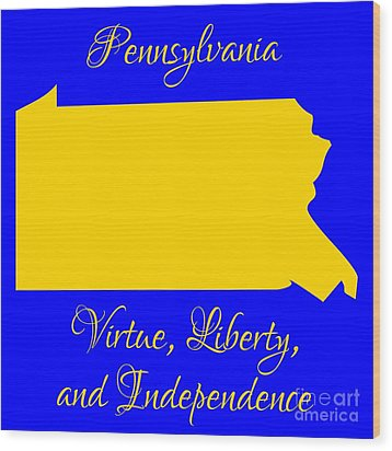 Pennsylvania Map In State Colors Blue And Gold With State Motto Virtue Liberty And Independence Wood Print by Rose Santuci-Sofranko