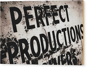 Wood Print featuring the photograph Perfect Productions by Gray  Artus